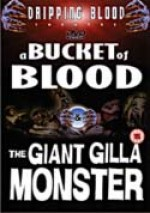 Jaquette A Bucket Of Blood / The Giant Gilla Monster
