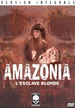 Jaquette Amazonia L'Esclave Blonde EPUISE/OUT OF PRINT