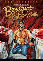 Jaquette American Guinea Pig: Bouquet of Guts and Gore (3 Discs limited edition)