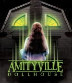 Jaquette Amityville Dollhouse