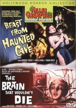 Jaquette BEAST FROM HAUNTED CAVE/THE BRAIN THAT WOULDN'T DIE