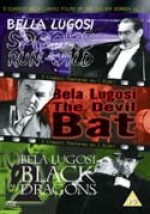 Jaquette Bela Lugosi - Vol. 3 - Spooks Run Wild / The Devil Bat / Black Dragons