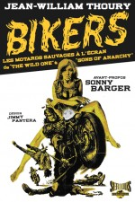 Jaquette Bikers � Les motards sauvages � l��cran EPUISE/OUT OF PRINT