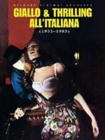 Jaquette Bizarre Sinema! Giallo E Thrilling All'Italiana (1931-1983)
