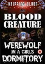 Jaquette Blood Creature / Werewolf In A Girls Dormitory