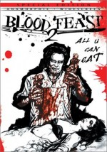 Jaquette Blood Feast 2: All U Can Eat (Director's Cut)