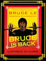Jaquette Bruce is Back - L'Attaque du Clone EPUISE/OUT OF PRINT