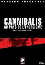 Jaquette Cannibalis, Au Pays de l'Exorcisme EPUISE/OUT OF PRINT