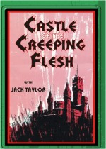 Jaquette Castle of The Creeping Flesh
