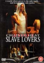 Jaquette Chained Heat 2001 - Slave Lovers