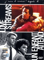 Jaquette Coffret Cassavetes : Love Streams / Un enfant attend EPUISE/OUT OF PRINT