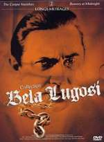 Jaquette COLLECTION BELA LUGOSI THE CORPSE VANISHES BOWERY AT MIDNIGHT