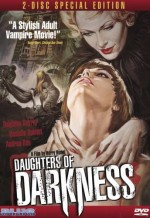 Jaquette Daughters Of Darkness : 2 Disc Special Edition