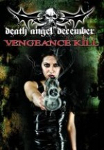 Jaquette Death Angel December: Vengance Kill