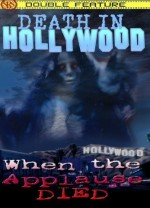 Jaquette Death in Hollywood / When the Applause Died