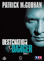 Jaquette Destination Danger-partie 2 EPUISE/OUT OF PRINT