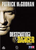 Jaquette Destination Danger-partie 3 EPUISE/OUT OF PRINT