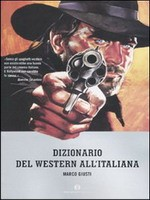 Jaquette Dizionario Del Western All'Italiana EPUISE/OUT OF PRINT