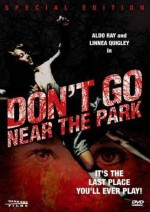 Jaquette Don't Go Near the Park EPUISE/OUT OF PRINT