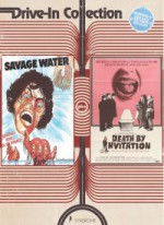Jaquette Drive-In Collection: Savage Water/Death by Invitation