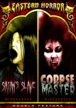 Jaquette Eastern Horror: Satan's Slave/Corpse Master