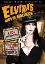 Jaquette Elvira's Movie Macabre: Lady Frankenstein/Jesse James Meets Frankenstein's Daughter