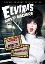 Jaquette Elvira's Movie Macabre: Scared To Death/Tormented
