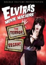 Jaquette Elvira's Movie Macabre: The Terror / Eegah!
