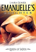 Jaquette Emanuelle's Daughter: Queen of Sados EPUISE/OUT OF PRINT