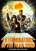 Jaquette Exterminators of the Year 3000 EPUISE/OUT OF PRINT