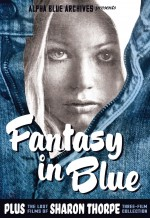 Jaquette Fantasy in Blue Plus the Lost Films of Sharon Thorpe
