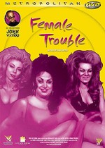 Jaquette Female Trouble
