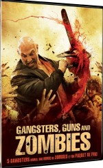 Jaquette Gangsters, Guns and Zombies (DVD + Copie digitale)