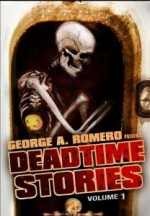 Jaquette George A. Romero Presents: Deadtime Stories Vol. 1