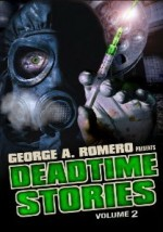 Jaquette George A. Romero Presents Deadtime Stories - Volume 2