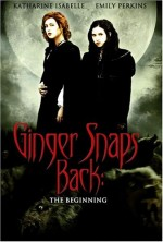 Jaquette GINGER SNAPS BACK THE BEGINNING