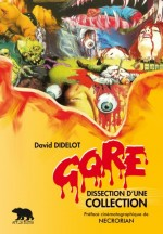 Jaquette Gore - Dissection d'une Collection EPUISE/OUT OF PRINT
