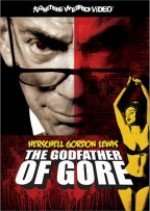 Jaquette Herschell Gordon Lewis: The Godfather Of Gore