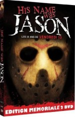 Jaquette His name was Jason: les 30 ans de Vendredi 13