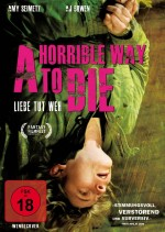 Jaquette Horrible Way To Die - Liebe tut weh
