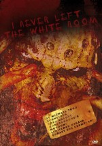 Jaquette I Never Left the White Room (limited uncut edition)