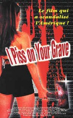 Jaquette I Piss on Your Grave EPUISE/OUT OF PRINT