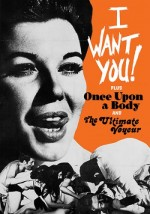 Jaquette I Want You/ Once Upon a Body/ The Ultimate Voyeur