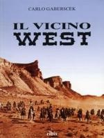 Jaquette Il vicino west. Set e location del cinema western in Spagna EPUISE/OUT OF PRINT