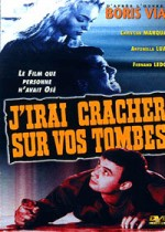 Jaquette J'irai Cracher sur vos Tombes EPUISE/OUT OF PRINT