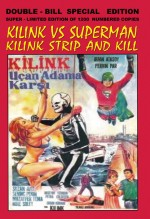 Jaquette Kilink vs. Superman / Kilink: Strip and Kill EPUISE/OUT OF PRINT