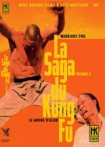 Jaquette La Saga du Kung Fu Volume 2 : Le moines d'acier + Warriors Two  (Coffret 2 DVD)