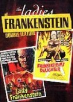 Jaquette Ladies of Frankenstein Double Feature ANNULE/CANCELLED