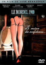 Jaquette Le Bordel 1900 : la maison des confidences... 