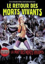 Jaquette Le Retour des Morts-Vivants + La Nuit des Morts-Vivants